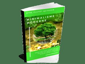 Ebook minimalisme moderne être plutôt qu'avoir lucile