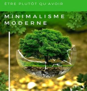 Ebook : Minimalisme moderne, Être plutôt qu'Avoir